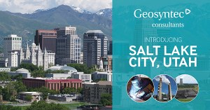 Geosyntec Expands Client Services in the Salt Lake City, Utah Area