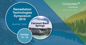 Geosyntec Staff to Contribute and Participate at the Remediation Technologies Symposium 2019 (RemTech 2019)